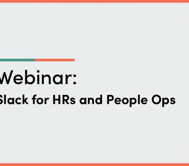 Slack for HR – Best Practices Webinar