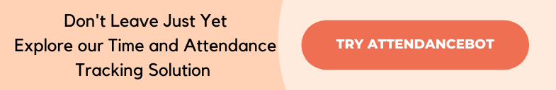 Time and Attendance Tracking with AttendanceBot
